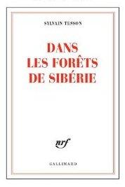 Dans les for ts de sib rie mots d li s - Sylvain tesson une vie a coucher dehors ...