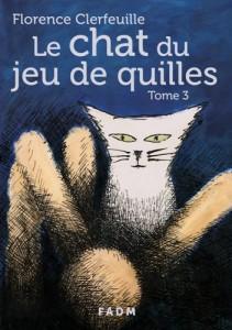 Le chat du jeu de quilles - Tome 3